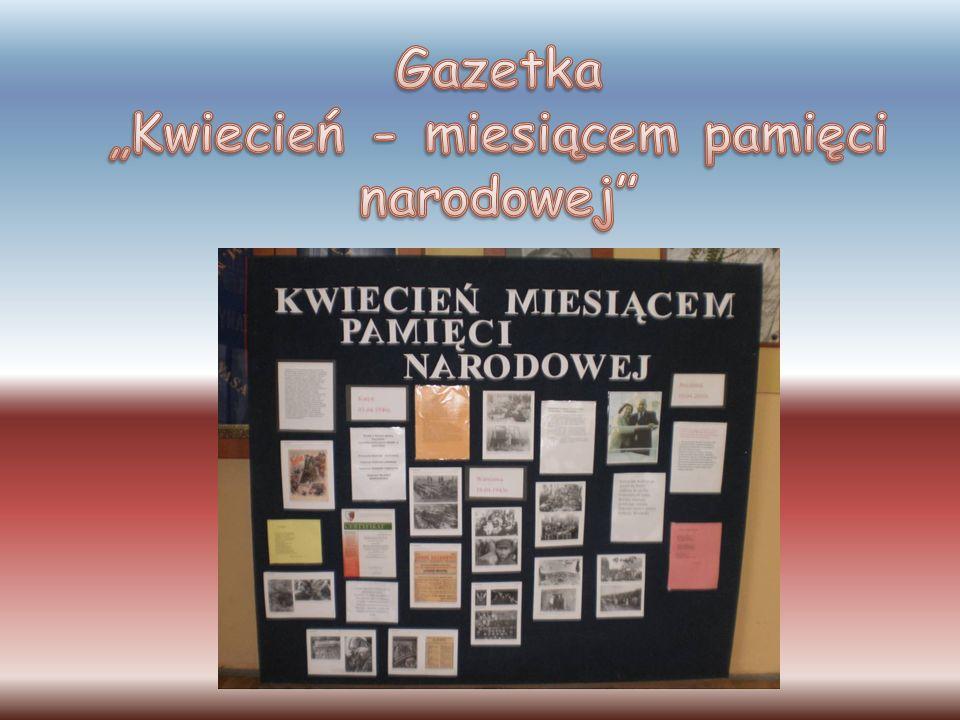"""Gazetka """"Kwiecień - miesiącem pamięci narodowej"""