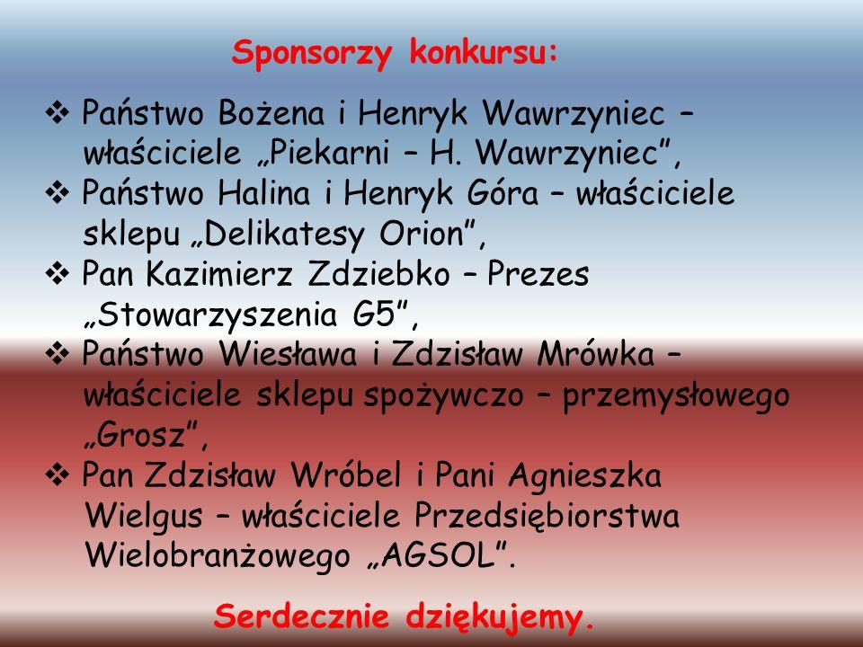 """Sponsorzy konkursu: Państwo Bożena i Henryk Wawrzyniec – właściciele """"Piekarni – H. Wawrzyniec , Państwo Halina i Henryk Góra – właściciele."""