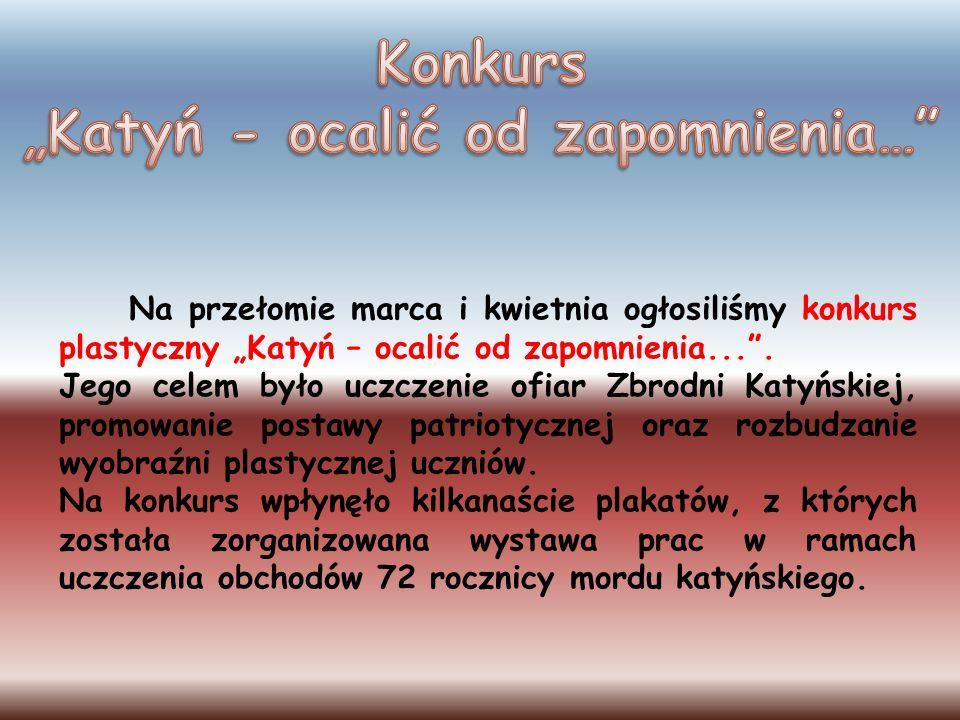 """Konkurs """"Katyń - ocalić od zapomnienia…"""
