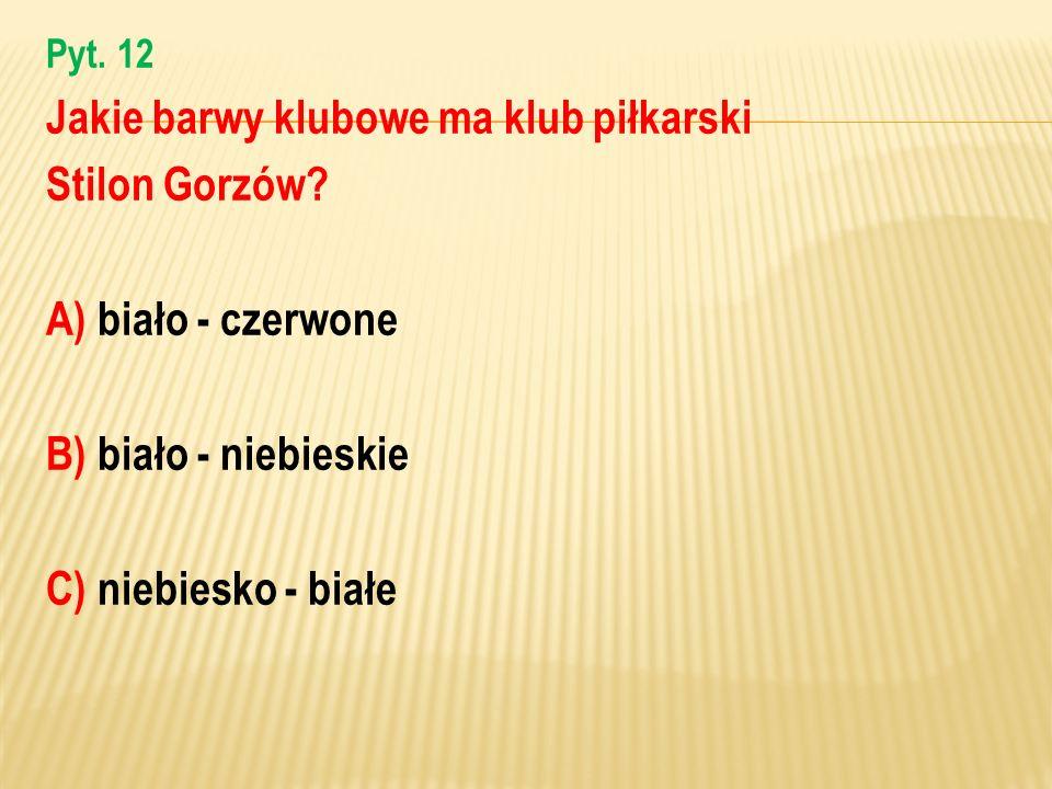 Jakie barwy klubowe ma klub piłkarski Stilon Gorzów