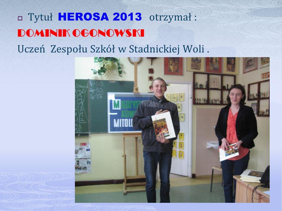 Tytuł HEROSA 2013 otrzymał :