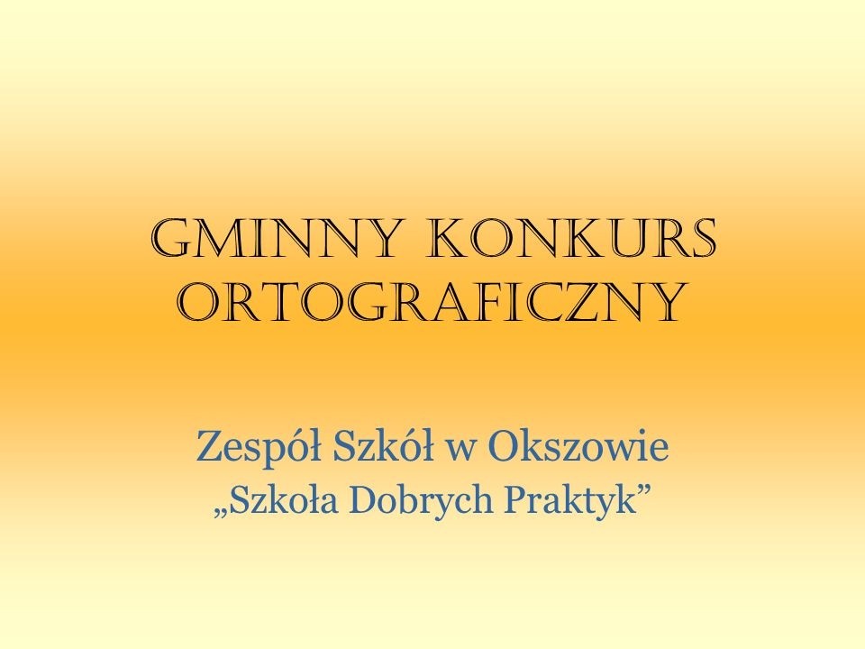 GMINNY KONKURS ORTOGRAFICZNY