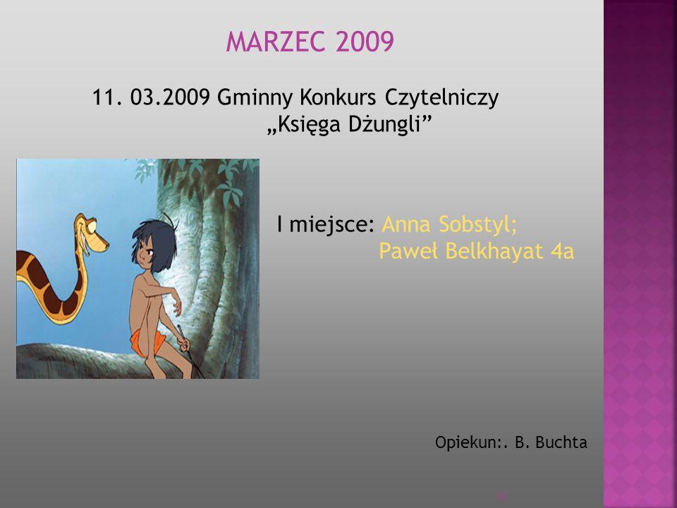 """MARZEC 2009 11. 03.2009 Gminny Konkurs Czytelniczy """"Księga Dżungli"""