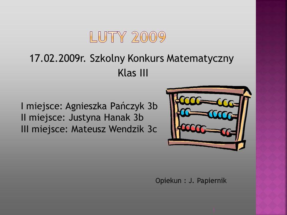 17.02.2009r. Szkolny Konkurs Matematyczny