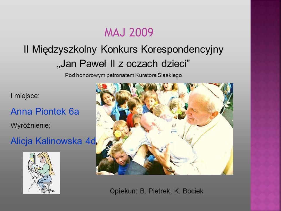 MAJ 2009 II Międzyszkolny Konkurs Korespondencyjny