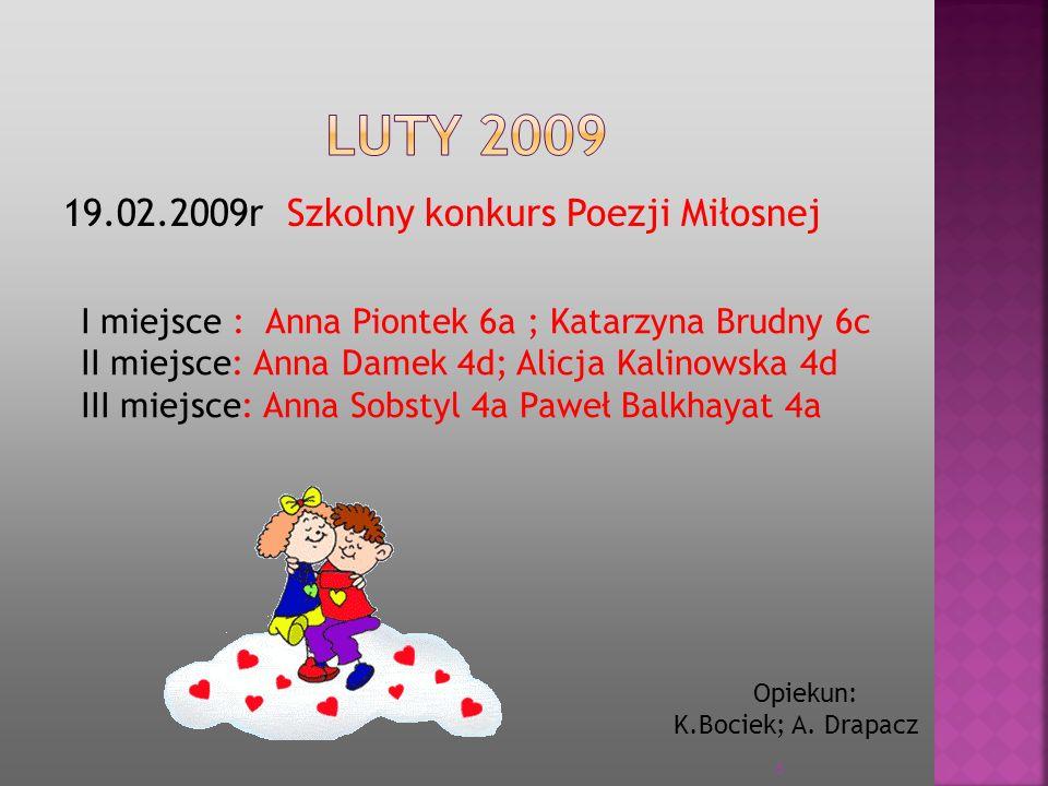 LUTY 2009 19.02.2009r Szkolny konkurs Poezji Miłosnej
