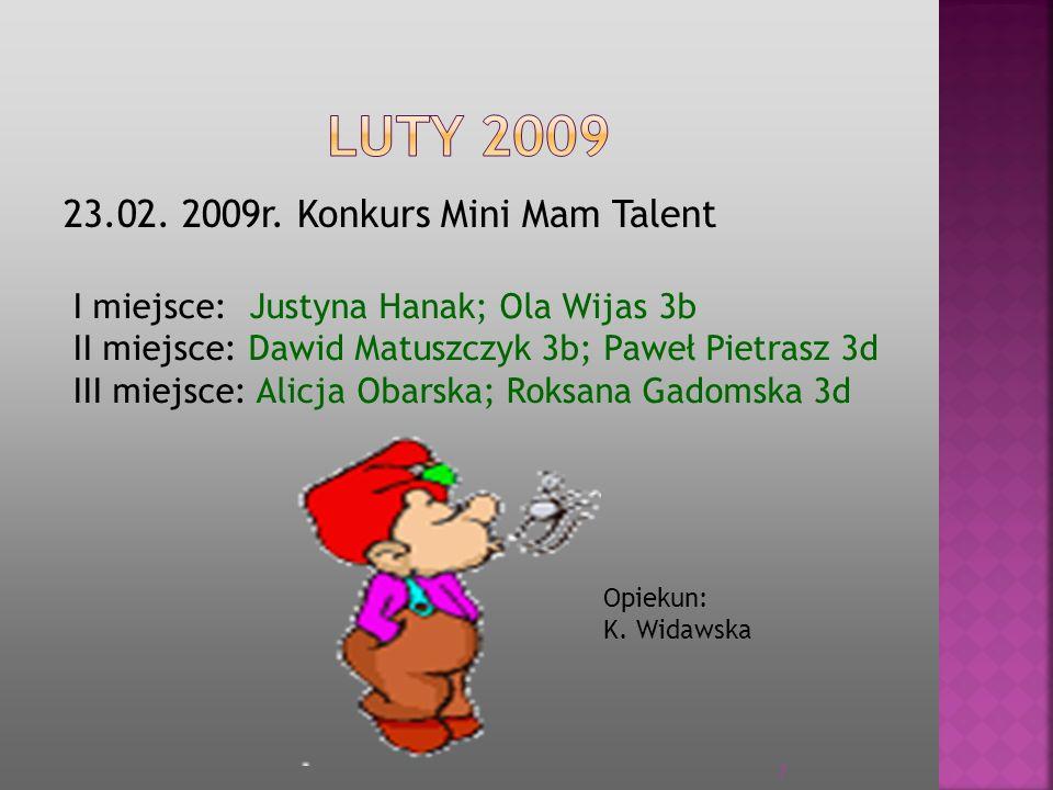 LUTY 2009 23.02. 2009r. Konkurs Mini Mam Talent
