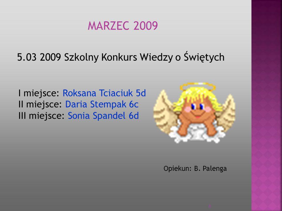 MARZEC 2009 5.03 2009 Szkolny Konkurs Wiedzy o Świętych
