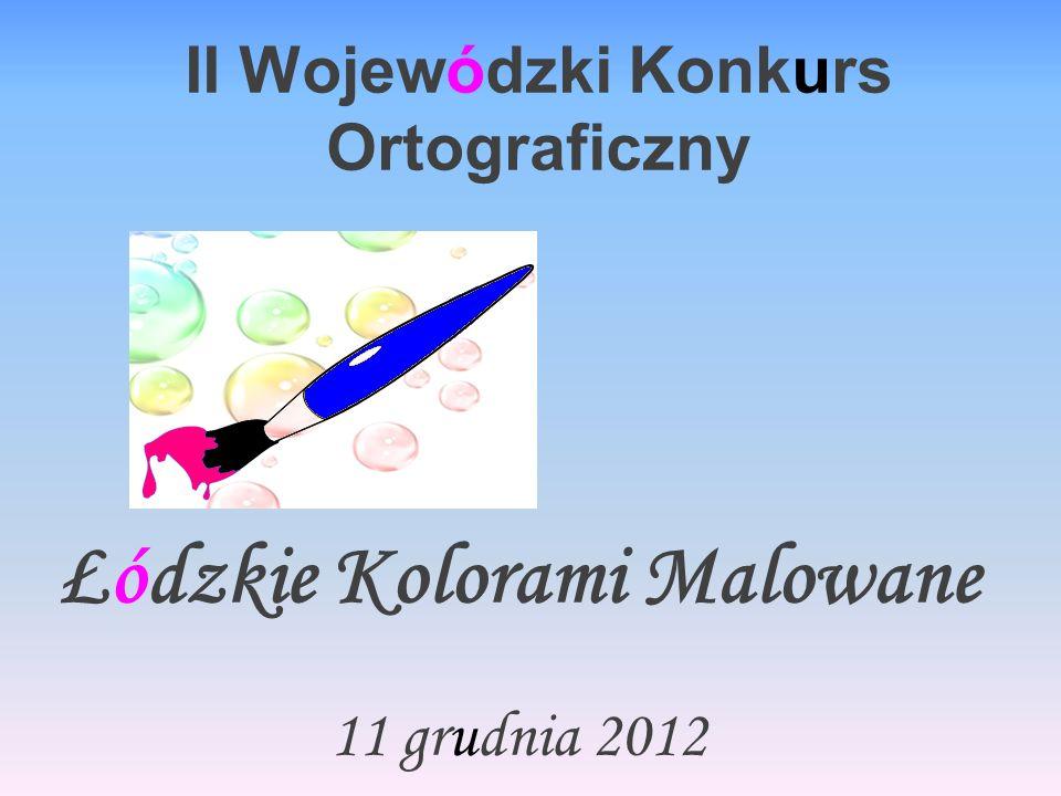 II Wojewódzki Konkurs Ortograficzny