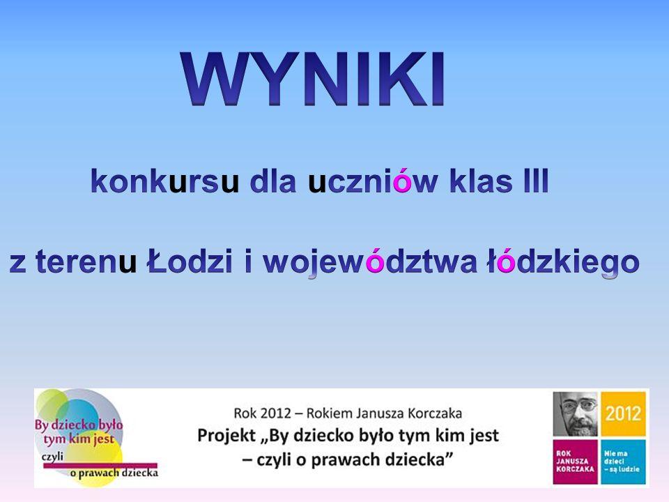 konkursu dla uczniów klas III z terenu Łodzi i województwa łódzkiego
