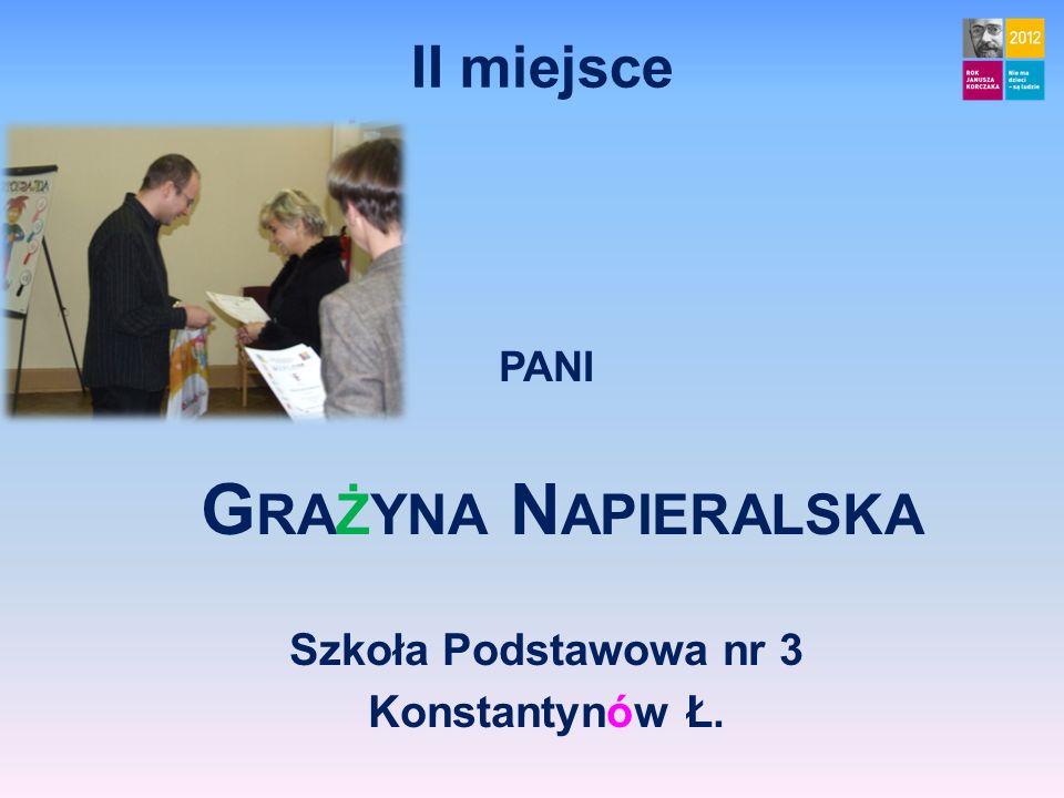 II miejsce pani Grażyna Napieralska Szkoła Podstawowa nr 3