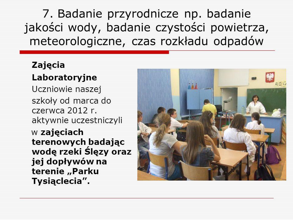 7. Badanie przyrodnicze np
