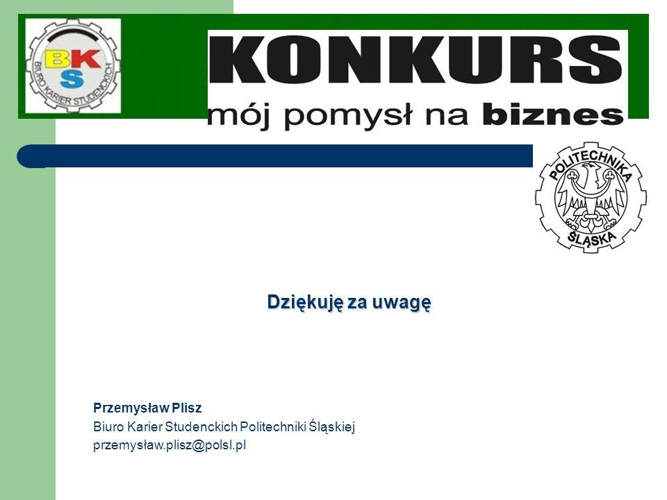 Dziękuję za uwagę Przemysław Plisz