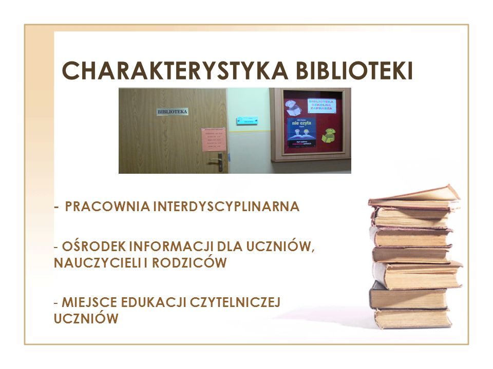 CHARAKTERYSTYKA BIBLIOTEKI