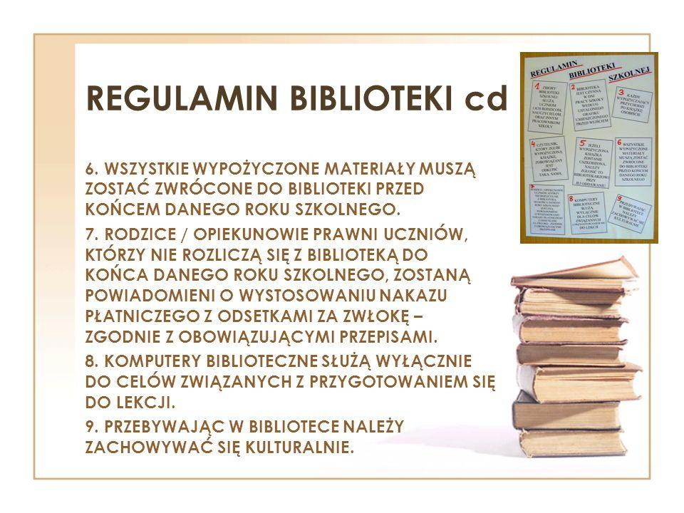 REGULAMIN BIBLIOTEKI cd