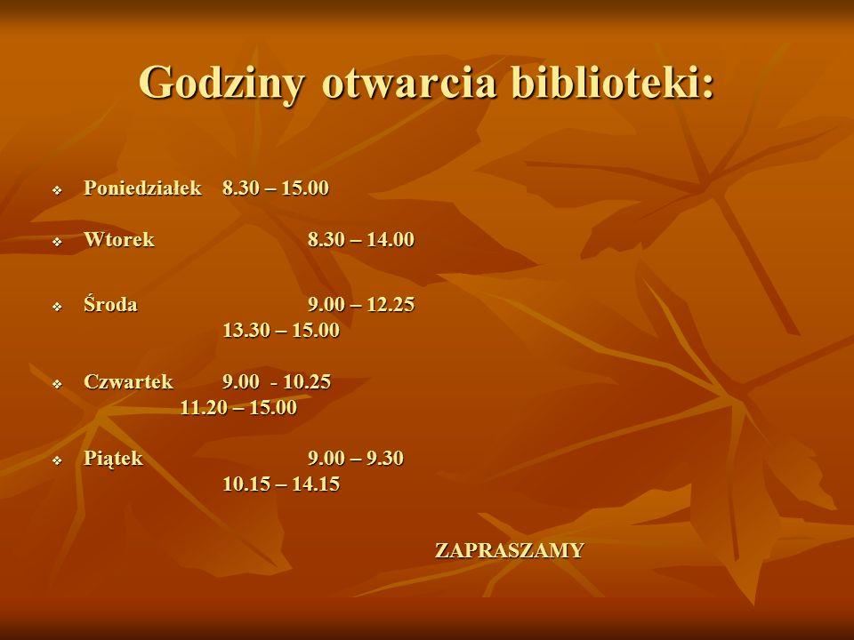 Godziny otwarcia biblioteki: