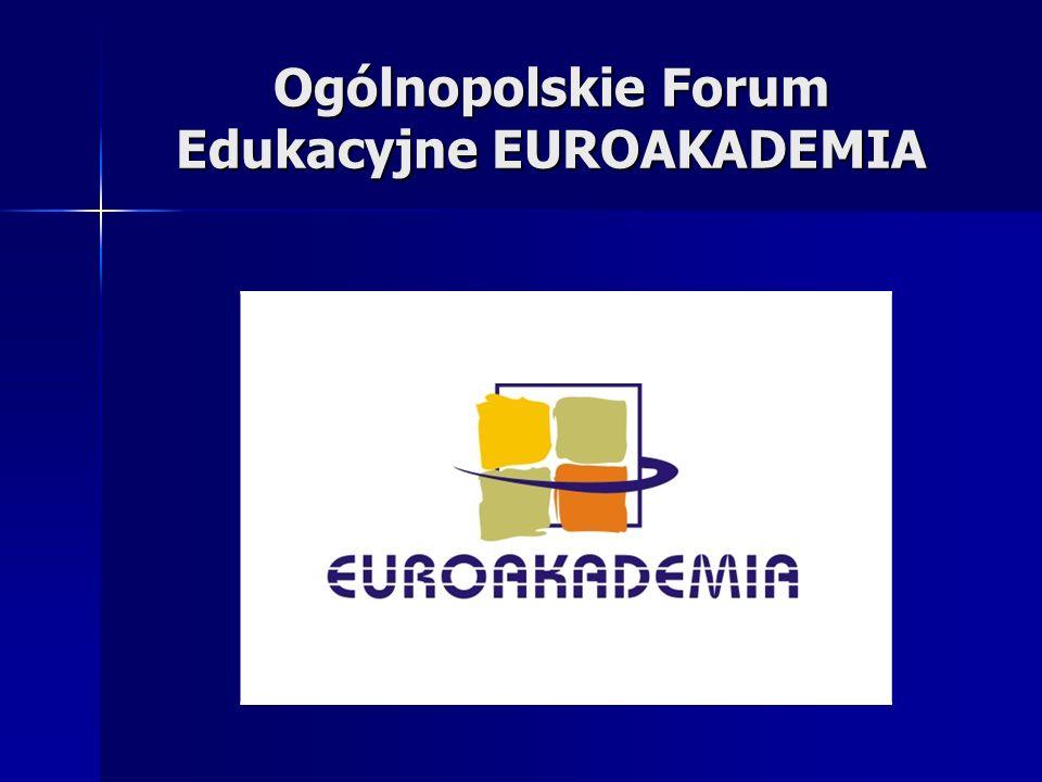 Ogólnopolskie Forum Edukacyjne EUROAKADEMIA
