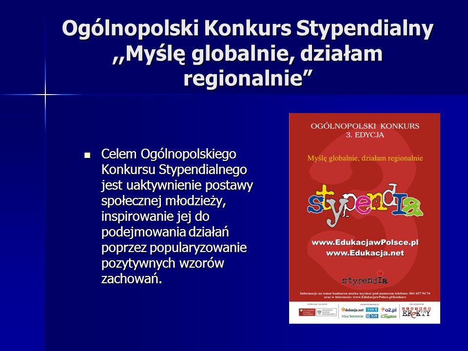 Ogólnopolski Konkurs Stypendialny ,,Myślę globalnie, działam regionalnie