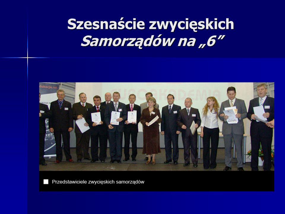 """Szesnaście zwycięskich Samorządów na """"6"""