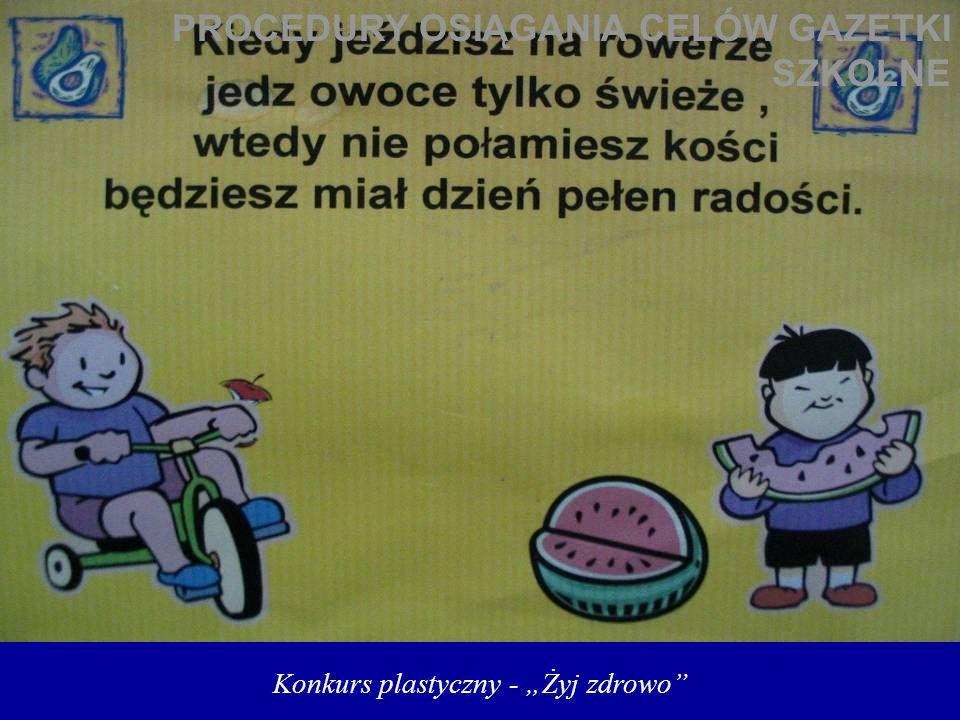 """Konkurs plastyczny - """"Żyj zdrowo"""