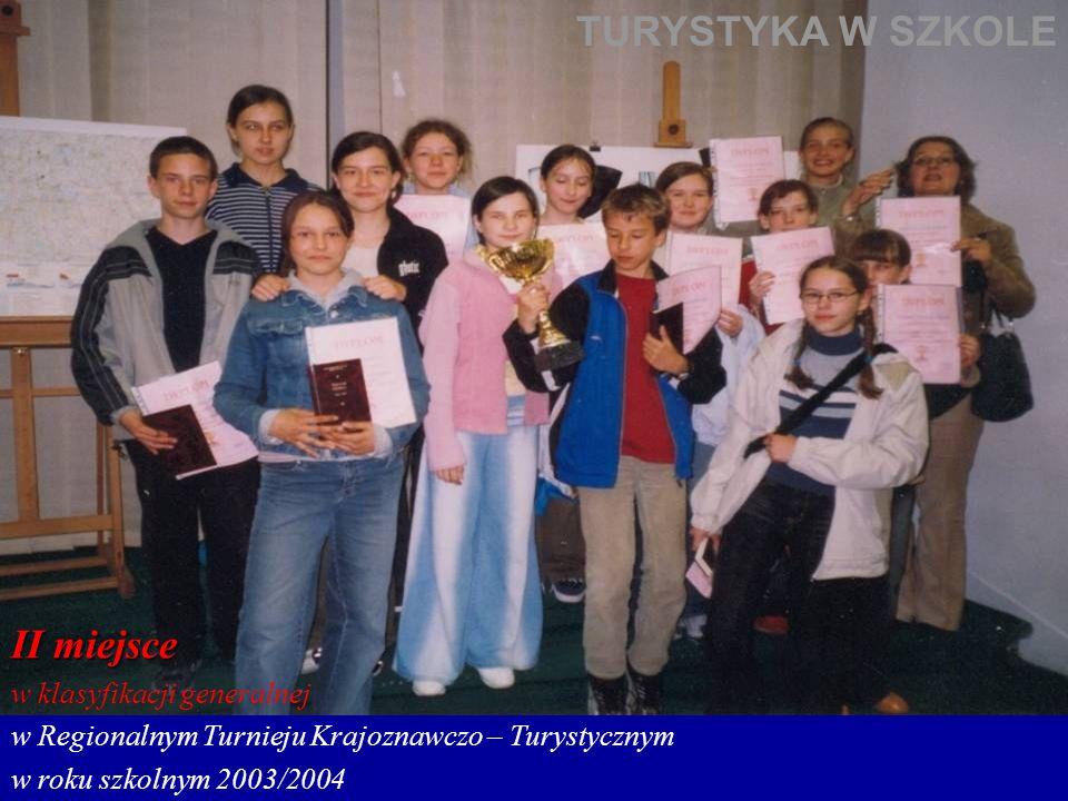 TURYSTYKA W SZKOLE II miejsce w klasyfikacji generalnej