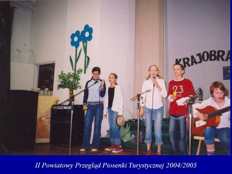 II Powiatowy Przegląd Piosenki Turystycznej 2004/2005