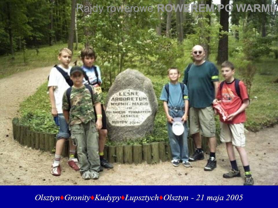 Olsztyn♦Gronity♦Kudypy♦Łupsztych♦Olsztyn - 21 maja 2005