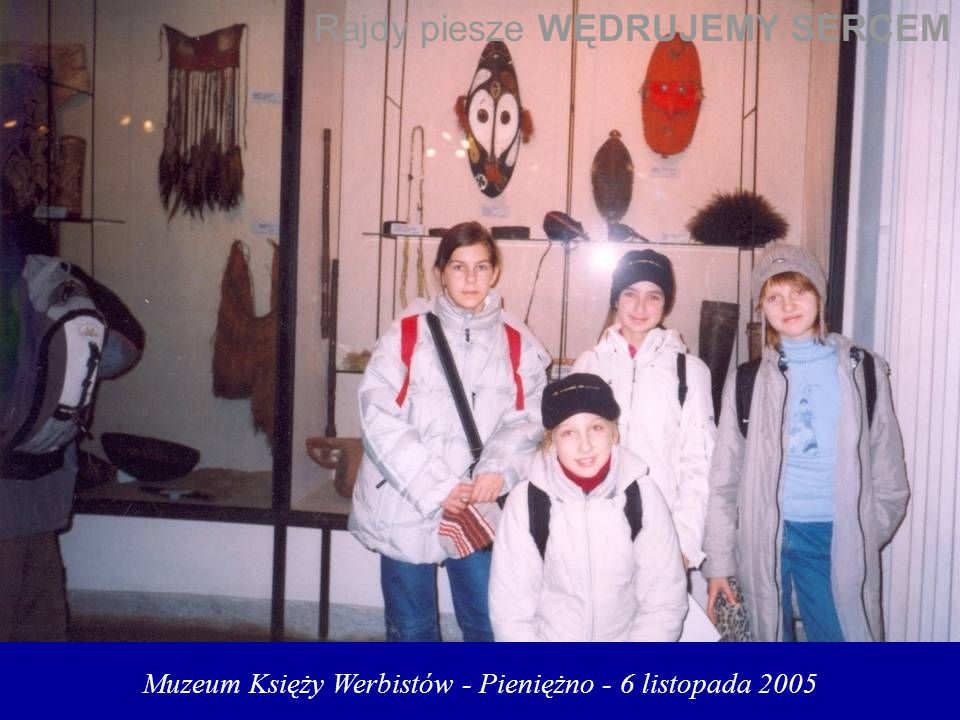 Muzeum Księży Werbistów - Pieniężno - 6 listopada 2005