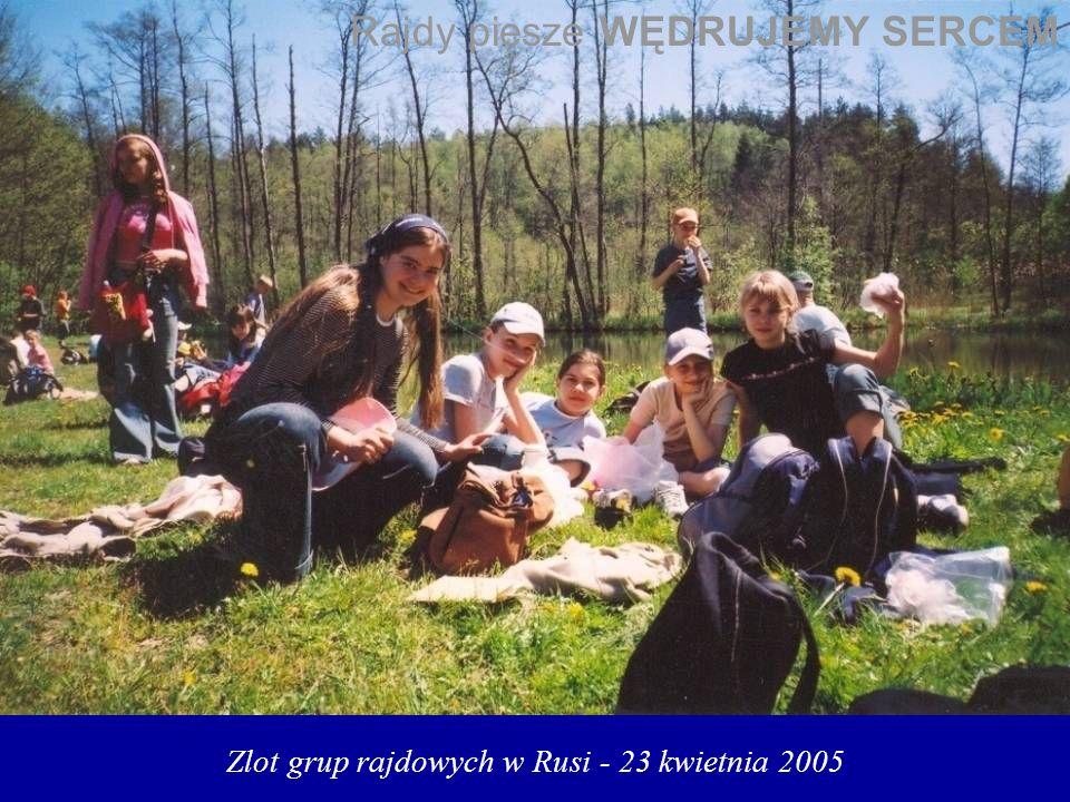 Zlot grup rajdowych w Rusi - 23 kwietnia 2005