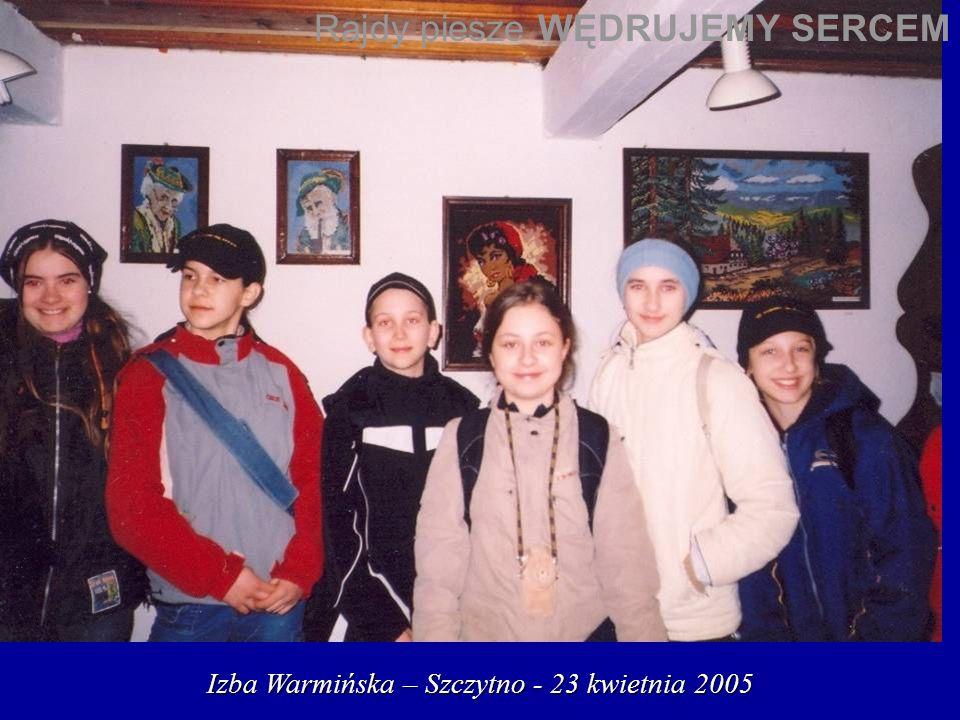 Izba Warmińska – Szczytno - 23 kwietnia 2005