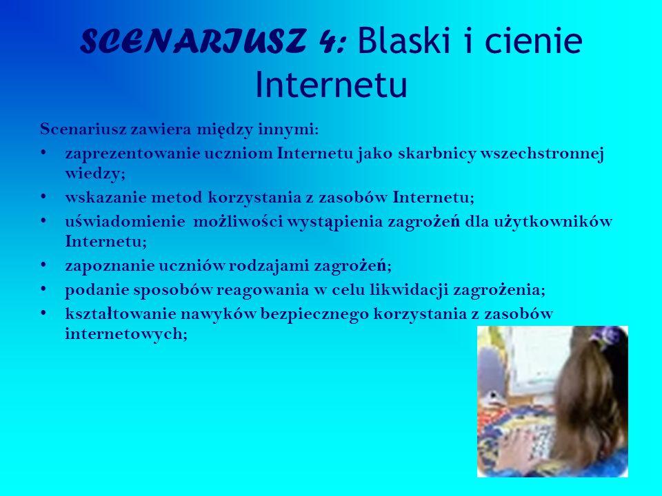 SCENARIUSZ 4: Blaski i cienie Internetu