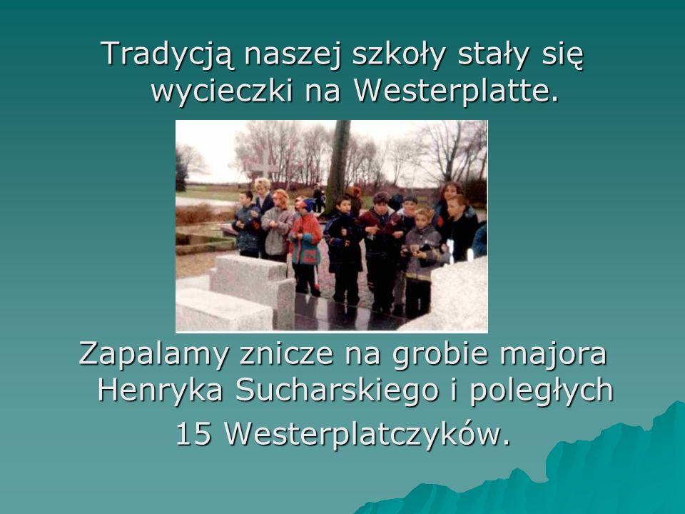 Tradycją naszej szkoły stały się wycieczki na Westerplatte.