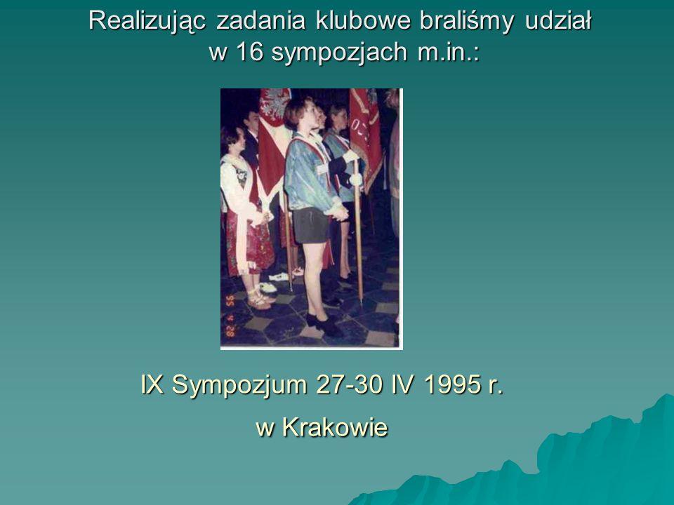 IX Sympozjum 27-30 IV 1995 r. w Krakowie