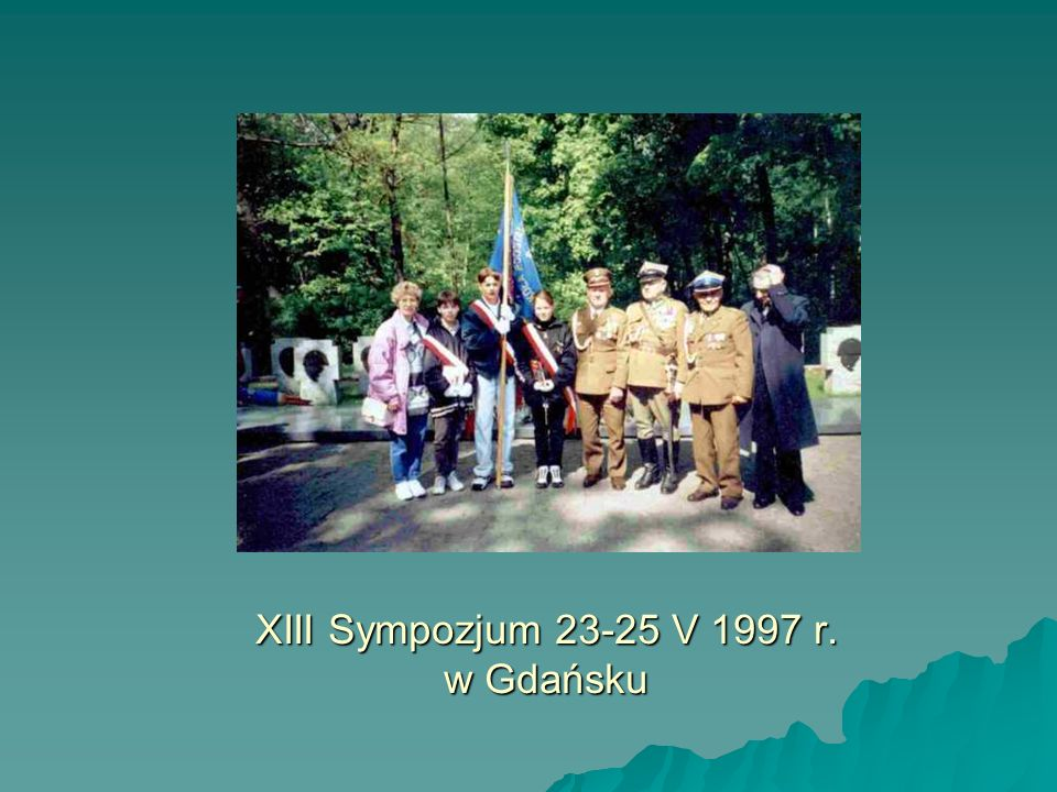 XIII Sympozjum 23-25 V 1997 r. w Gdańsku