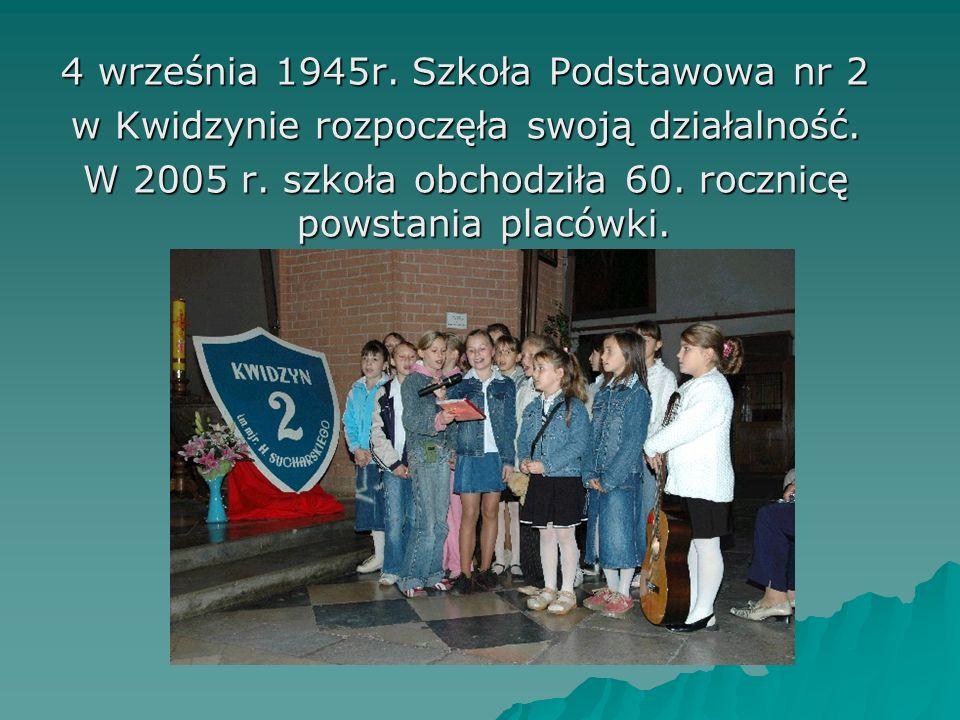 4 września 1945r. Szkoła Podstawowa nr 2