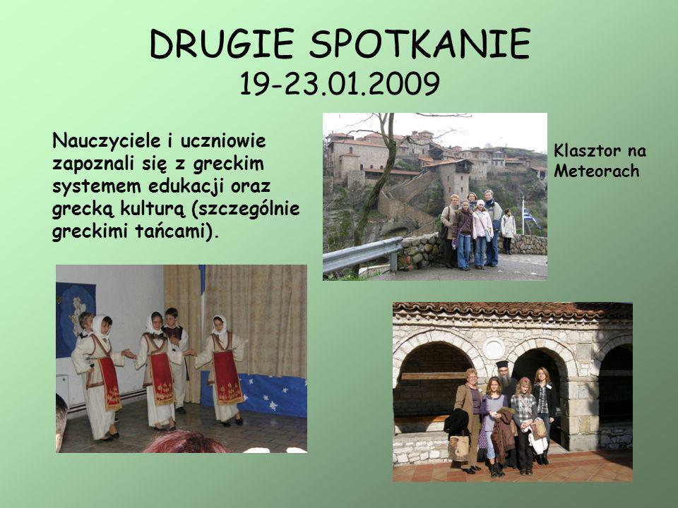 DRUGIE SPOTKANIE 19-23.01.2009Nauczyciele i uczniowie zapoznali się z greckim systemem edukacji oraz grecką kulturą (szczególnie greckimi tańcami).