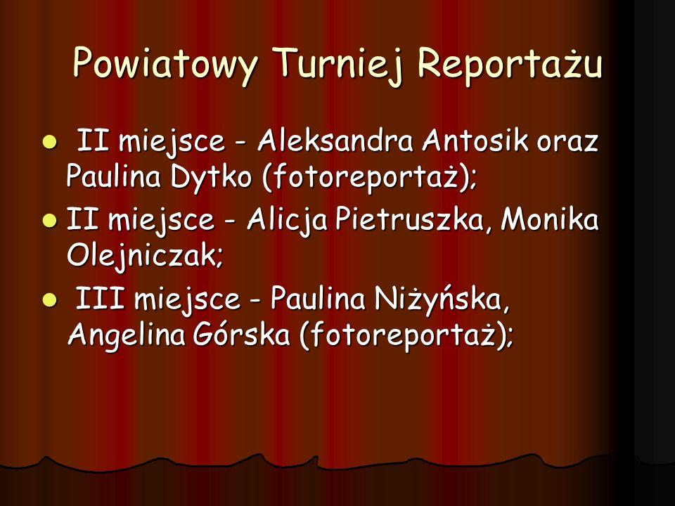 Powiatowy Turniej Reportażu
