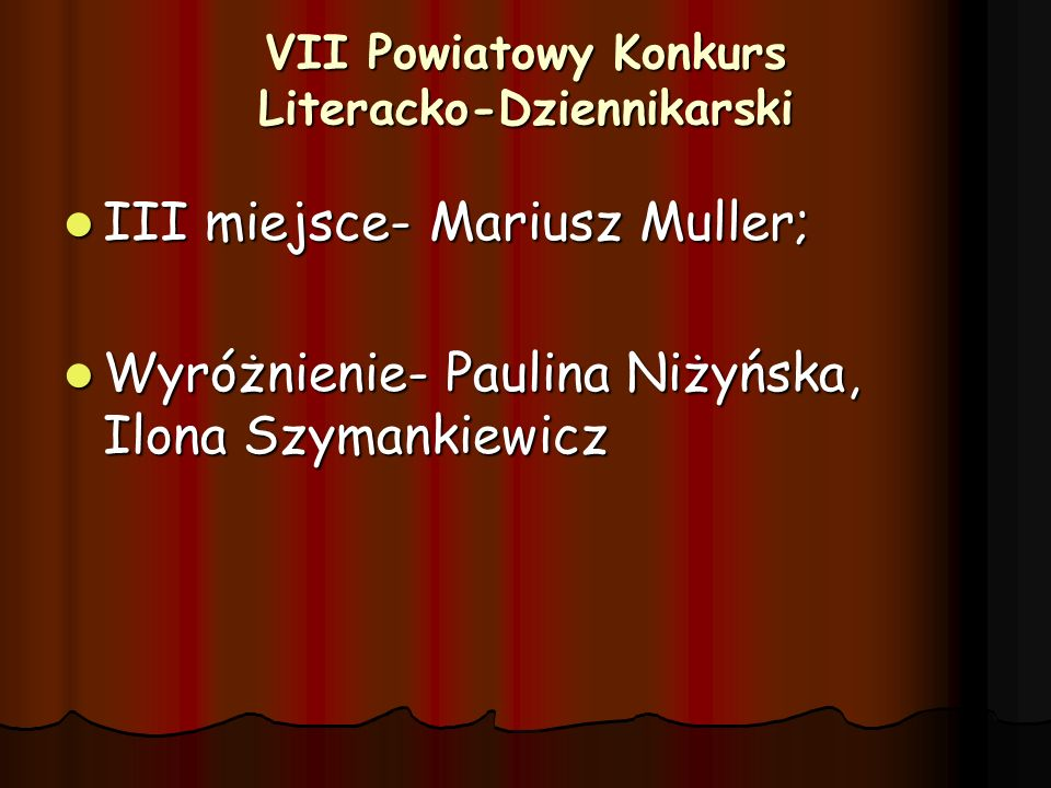 VII Powiatowy Konkurs Literacko-Dziennikarski
