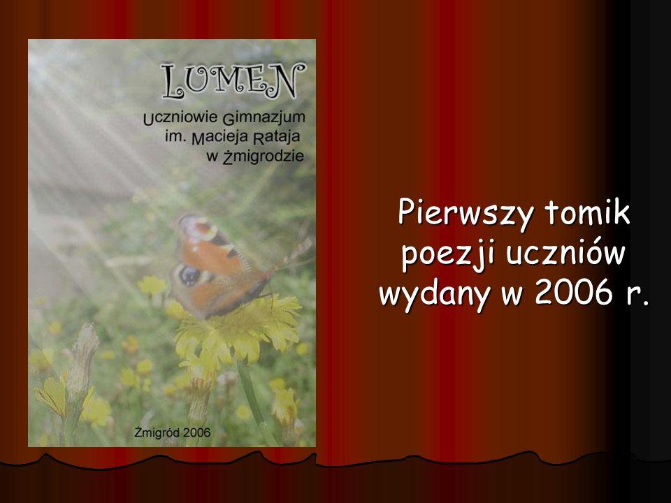 Pierwszy tomik poezji uczniów wydany w 2006 r.