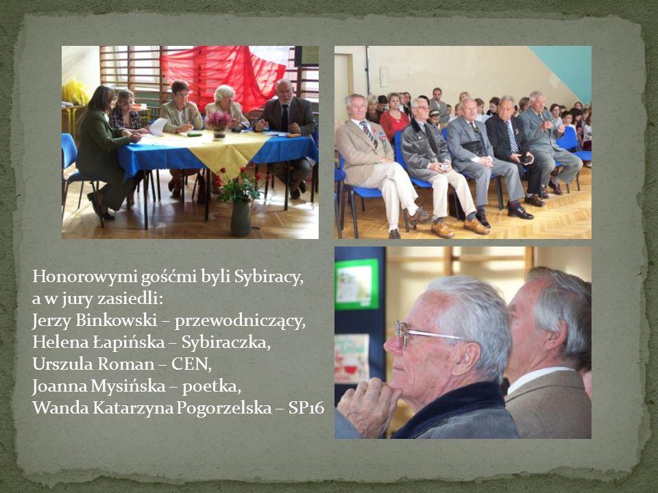 Honorowymi gośćmi byli Sybiracy, a w jury zasiedli: Jerzy Binkowski – przewodniczący, Helena Łapińska – Sybiraczka, Urszula Roman – CEN, Joanna Mysińska – poetka, Wanda Katarzyna Pogorzelska – SP16
