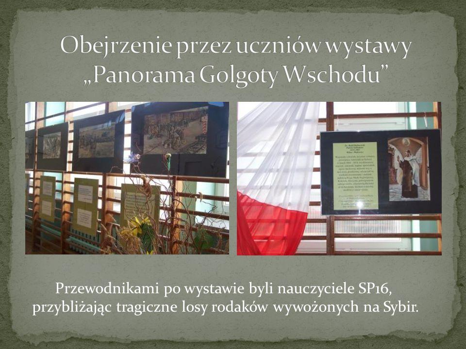 """Obejrzenie przez uczniów wystawy """"Panorama Golgoty Wschodu"""