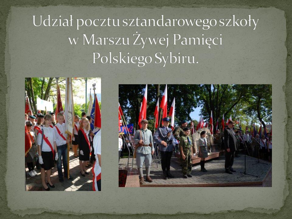 Udział pocztu sztandarowego szkoły w Marszu Żywej Pamięci Polskiego Sybiru.