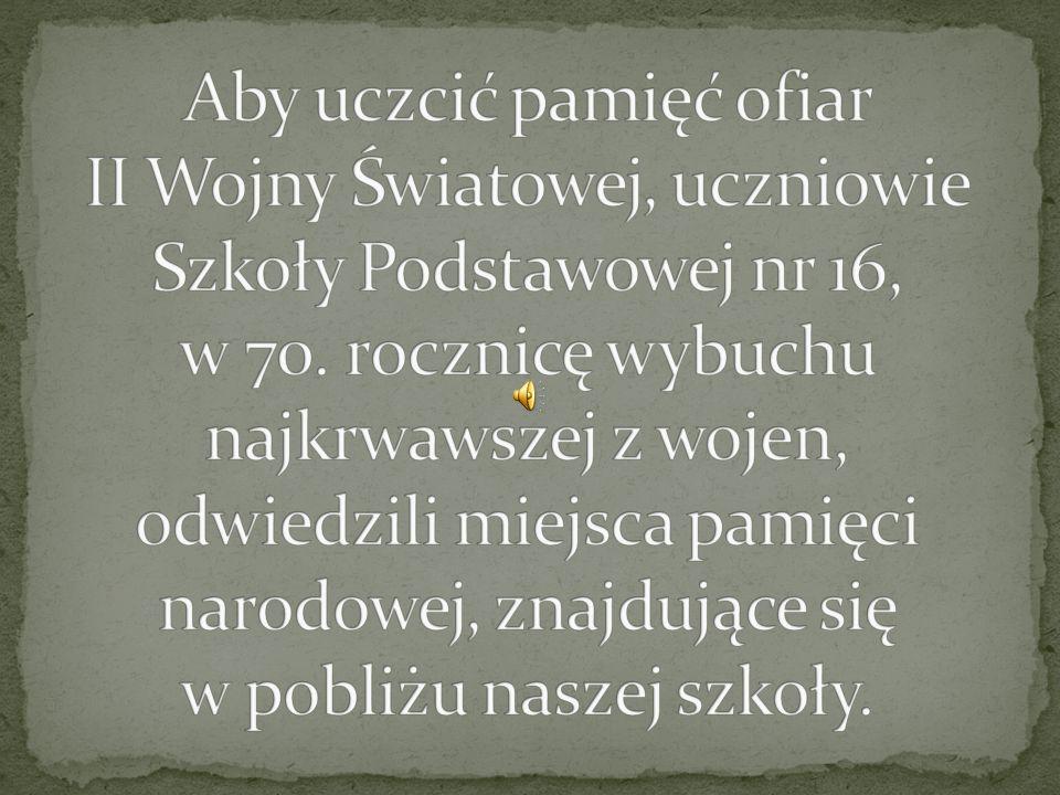 Aby uczcić pamięć ofiar II Wojny Światowej, uczniowie Szkoły Podstawowej nr 16, w 70.