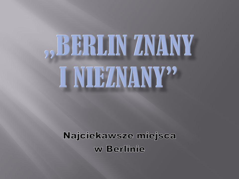 """""""Berlin znany i nieznany"""