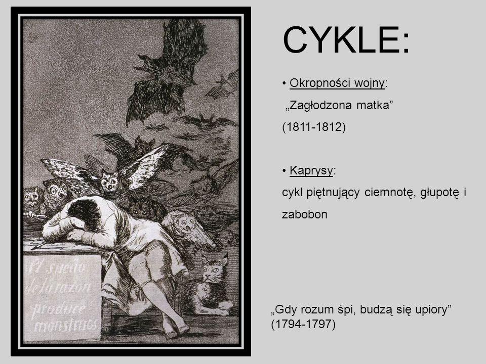 """CYKLE: Okropności wojny: """"Zagłodzona matka (1811-1812) Kaprysy:"""