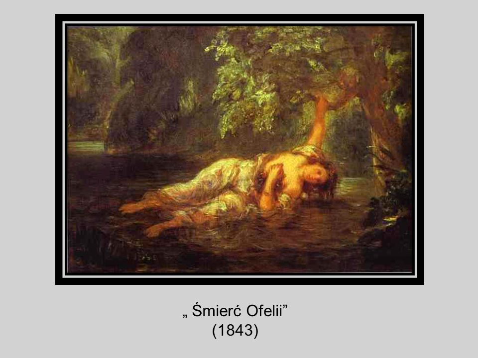 """"""" Śmierć Ofelii (1843)"""