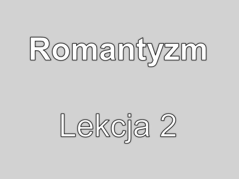 Romantyzm Lekcja 2