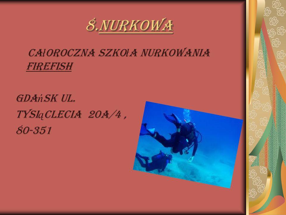 8.Nurkowa Całoroczna Szkoła Nurkowania FIREFISH Gdańsk ul.