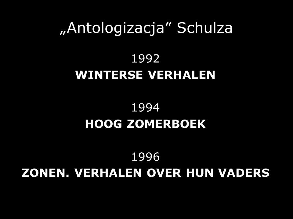 """""""Antologizacja Schulza"""