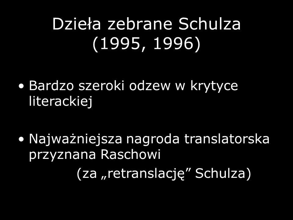 Dzieła zebrane Schulza (1995, 1996)